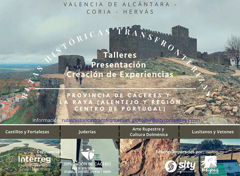 El proyecto Globaltur-Euroace desarrolla varios talleres sobre rutas históricas transfronterizas